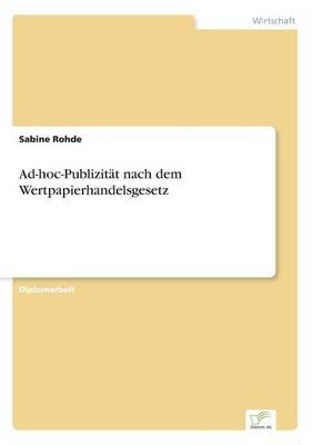 Ad-Hoc-Publizitat Nach Dem Wertpapierhandelsgesetz (Paperback)