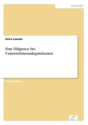 Due Diligence Bei Unternehmensakquisitionen (Paperback)