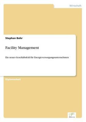 Facility Management (Paperback)