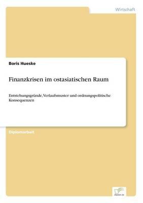 Finanzkrisen Im Ostasiatischen Raum (Paperback)