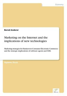 Marketing on the Internet and the Implications of New Technologies (Paperback)
