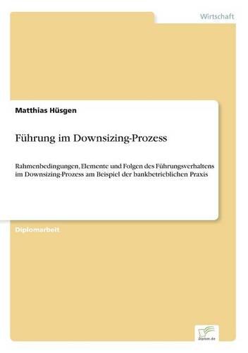 Fuhrung Im Downsizing-Prozess (Paperback)