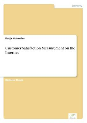 Customer Satisfaction Measurement on the Internet (Paperback)