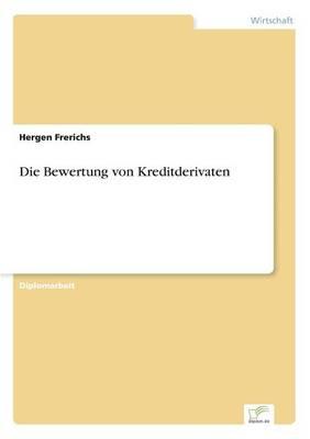 Die Bewertung Von Kreditderivaten (Paperback)