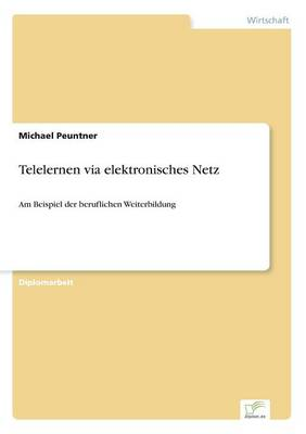 Telelernen Via Elektronisches Netz (Paperback)
