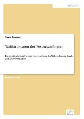 Tarifstrukturen Der Festnetzanbieter (Paperback)