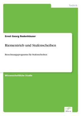 Riementrieb Und Stufenscheiben (Paperback)