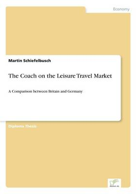 The Coach on the Leisure Travel Market (Paperback)