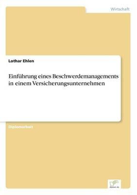 Einf hrung Eines Beschwerdemanagements in Einem Versicherungsunternehmen (Paperback)