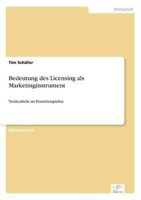 Bedeutung Des Licensing ALS Marketinginstrument (Paperback)