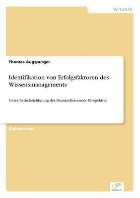 Identifikation Von Erfolgsfaktoren Des Wissensmanagements (Paperback)