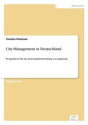 City-Management in Deutschland (Paperback)