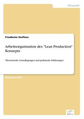"Arbeitsorganisation Des ""Lean Production"" Konzepts (Paperback)"
