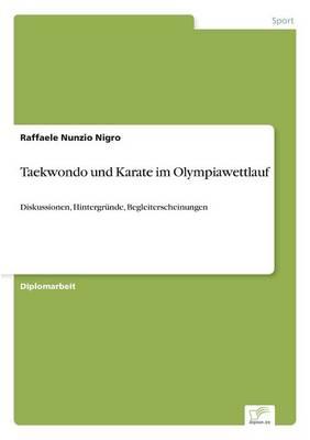 Taekwondo Und Karate Im Olympiawettlauf (Paperback)