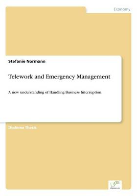Telework and Emergency Management (Paperback)
