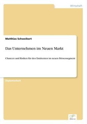Das Unternehmen Im Neuen Markt (Paperback)