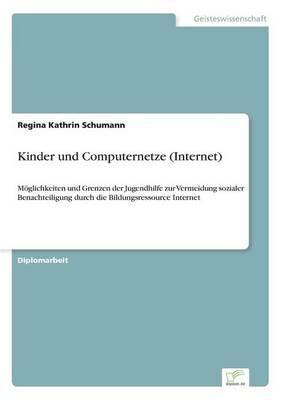 Kinder Und Computernetze (Internet) (Paperback)