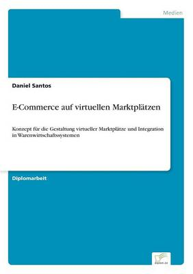 E-Commerce Auf Virtuellen Marktplatzen (Paperback)