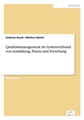 Qualitatsmanagement Im Systemverbund Von Ausbildung, Praxis Und Forschung (Paperback)