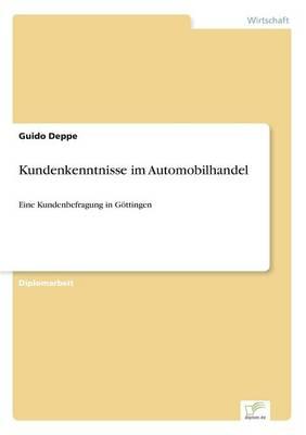 Kundenkenntnisse Im Automobilhandel (Paperback)