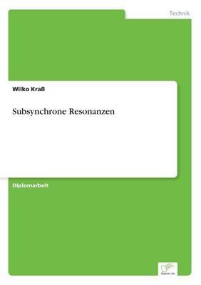 Subsynchrone Resonanzen (Paperback)