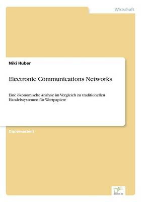 Electronic Communications Networks (Paperback)