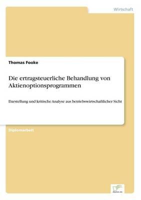 Die Ertragsteuerliche Behandlung Von Aktienoptionsprogrammen (Paperback)