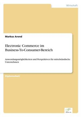 Electronic Commerce Im Business-To-Consumer-Bereich (Paperback)