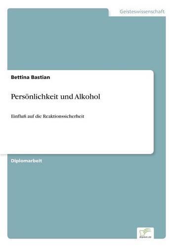 Personlichkeit Und Alkohol (Paperback)