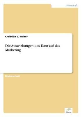 Die Auswirkungen Des Euro Auf Das Marketing (Paperback)
