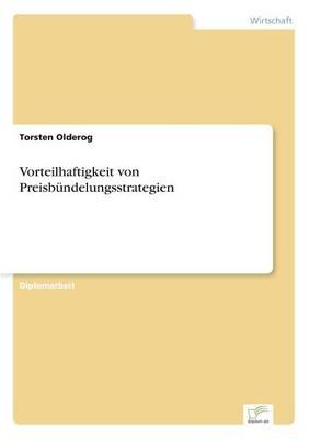 Vorteilhaftigkeit Von Preisbundelungsstrategien (Paperback)