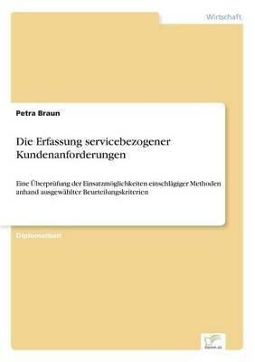 Die Erfassung Servicebezogener Kundenanforderungen (Paperback)
