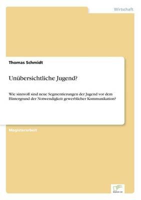 Unubersichtliche Jugend? (Paperback)