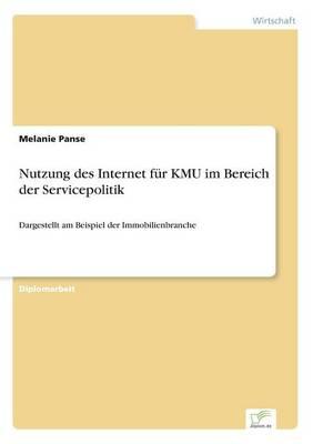 Nutzung Des Internet Fur Kmu Im Bereich Der Servicepolitik (Paperback)