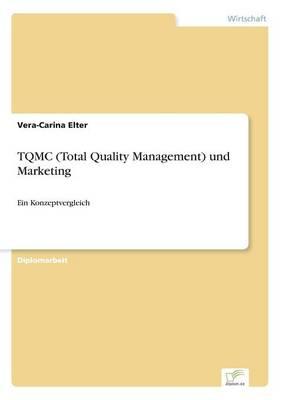 Tqmc (Total Quality Management) Und Marketing (Paperback)