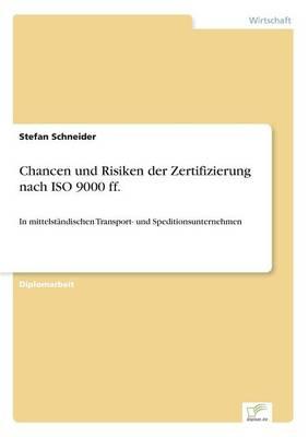 Chancen Und Risiken Der Zertifizierung Nach ISO 9000 Ff. (Paperback)
