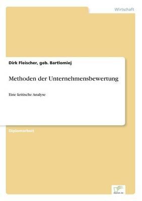 Methoden Der Unternehmensbewertung (Paperback)