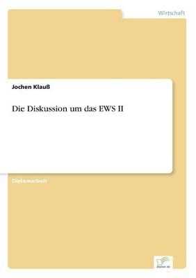 Die Diskussion Um Das Ews II (Paperback)