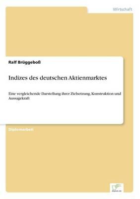 Indizes Des Deutschen Aktienmarktes (Paperback)