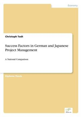 Success Factors in German and Japanese Project Management (Paperback)