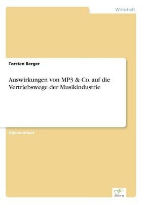 Auswirkungen von MP3 & Co. auf die Vertriebswege der Musikindustrie (Paperback)