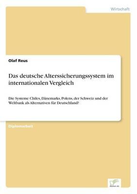 Das Deutsche Alterssicherungssystem Im Internationalen Vergleich (Paperback)
