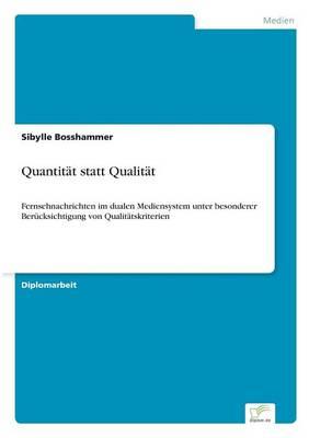 Quantit t Statt Qualit t (Paperback)