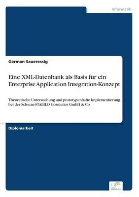 Eine XML-Datenbank ALS Basis Fur Ein Enterprise Application Integration-Konzept (Paperback)