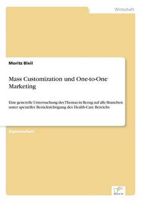 Mass Customization Und One-To-One Marketing (Paperback)