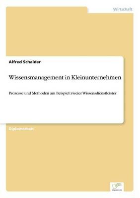 Wissensmanagement in Kleinunternehmen (Paperback)