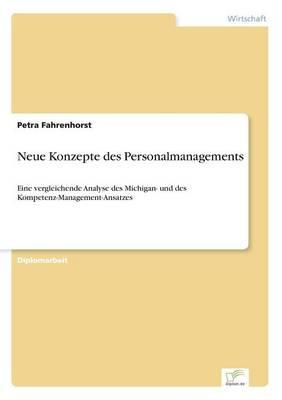 Neue Konzepte des Personalmanagements: Eine vergleichende Analyse des Michigan- und des Kompetenz-Management-Ansatzes (Paperback)