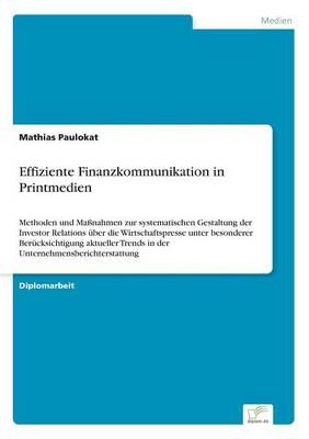 Effiziente Finanzkommunikation in Printmedien (Paperback)