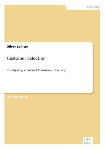 Customer Selection (Paperback)