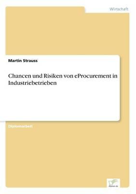 Chancen Und Risiken Von Eprocurement in Industriebetrieben (Paperback)